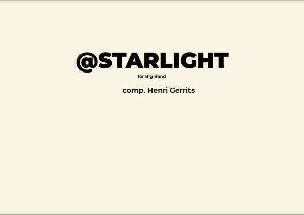 @STARLIGHT - HENRI GERRITS COMPOSER