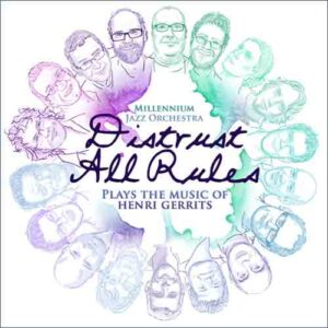 CD DISTRUST ALL RULES - HENRI GERRITS
