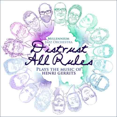 CD DISTRUST ALL RULES - HENRI GERRITS