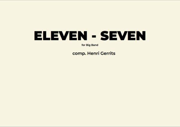 ELEVEN - SEVEN - HENRI GERRITS COMPOSER